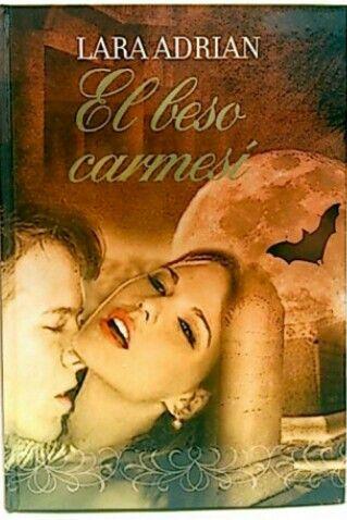 El beso carmesí de Lara Adrian