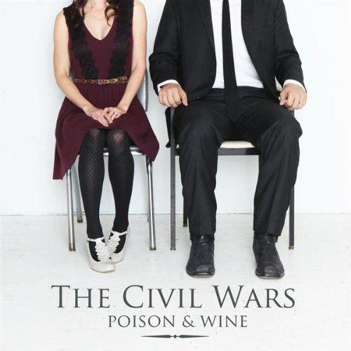 "the civil wars – ""poison & wine"" cover art & lyrics   Civil wars ..."