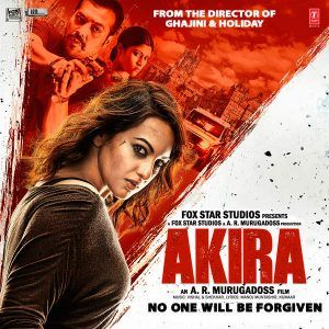 Akira 2016 Mp3 Songs Hindi Movies Film Hollywood