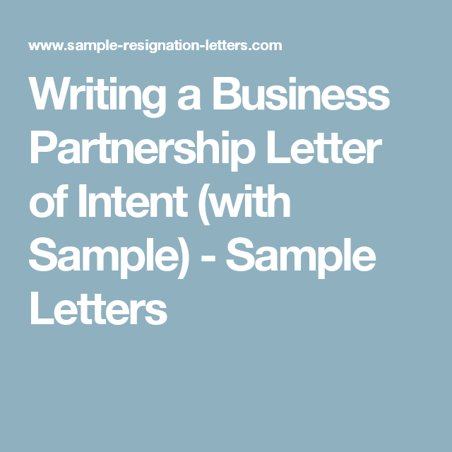 Writing A Business Partnership Letter Of Intent With Sample