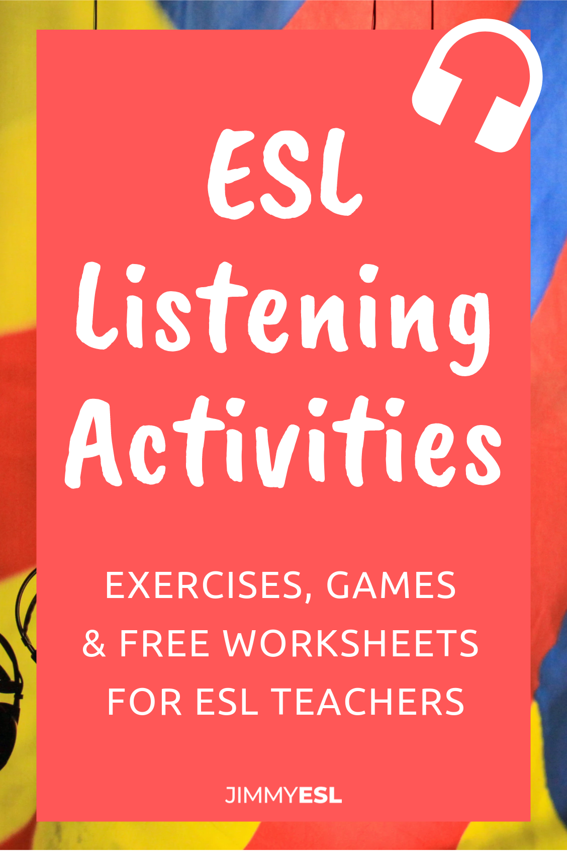 12 Great Esl Listening Activities Games Plus Free Worksheets Jimmyesl Esl Listening Activities Esl Lessons Esl Teaching Resources