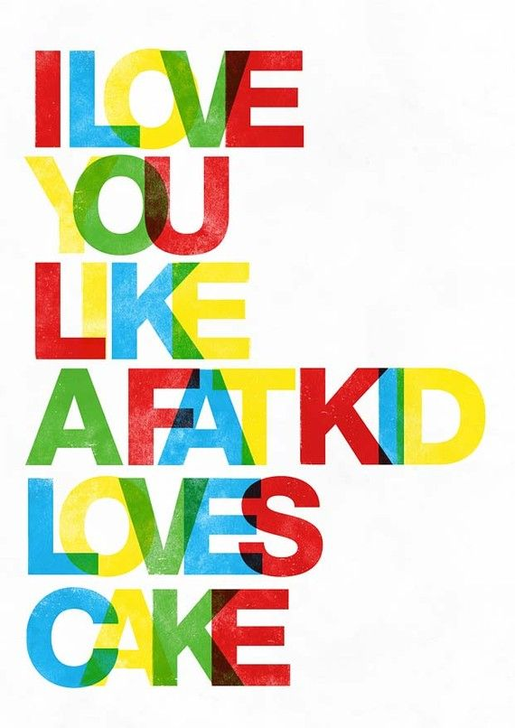 Typographic quote art Love print Letterpres style poster by handz