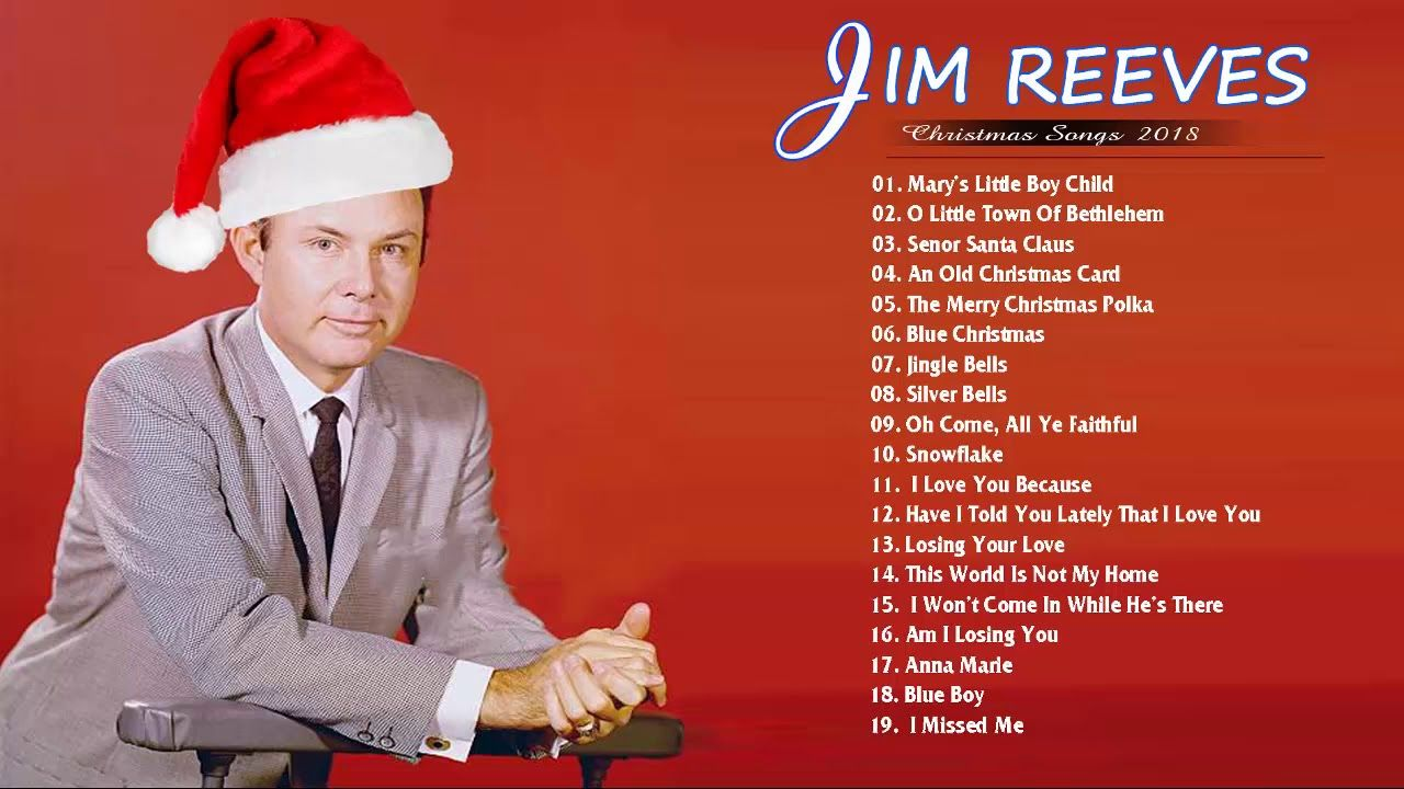 Jim Reeves Christmas Songs Full Album 2018 ♪ღ♫ Merry Christmas ...