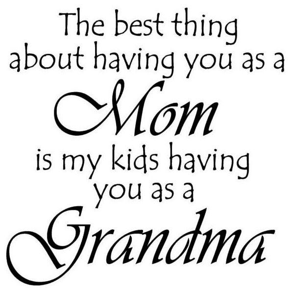 Mom grandma quote via Carol's Country Sunshine on Facebook