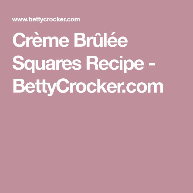 Crème Brûlée Squares Recipe - BettyCrocker.com
