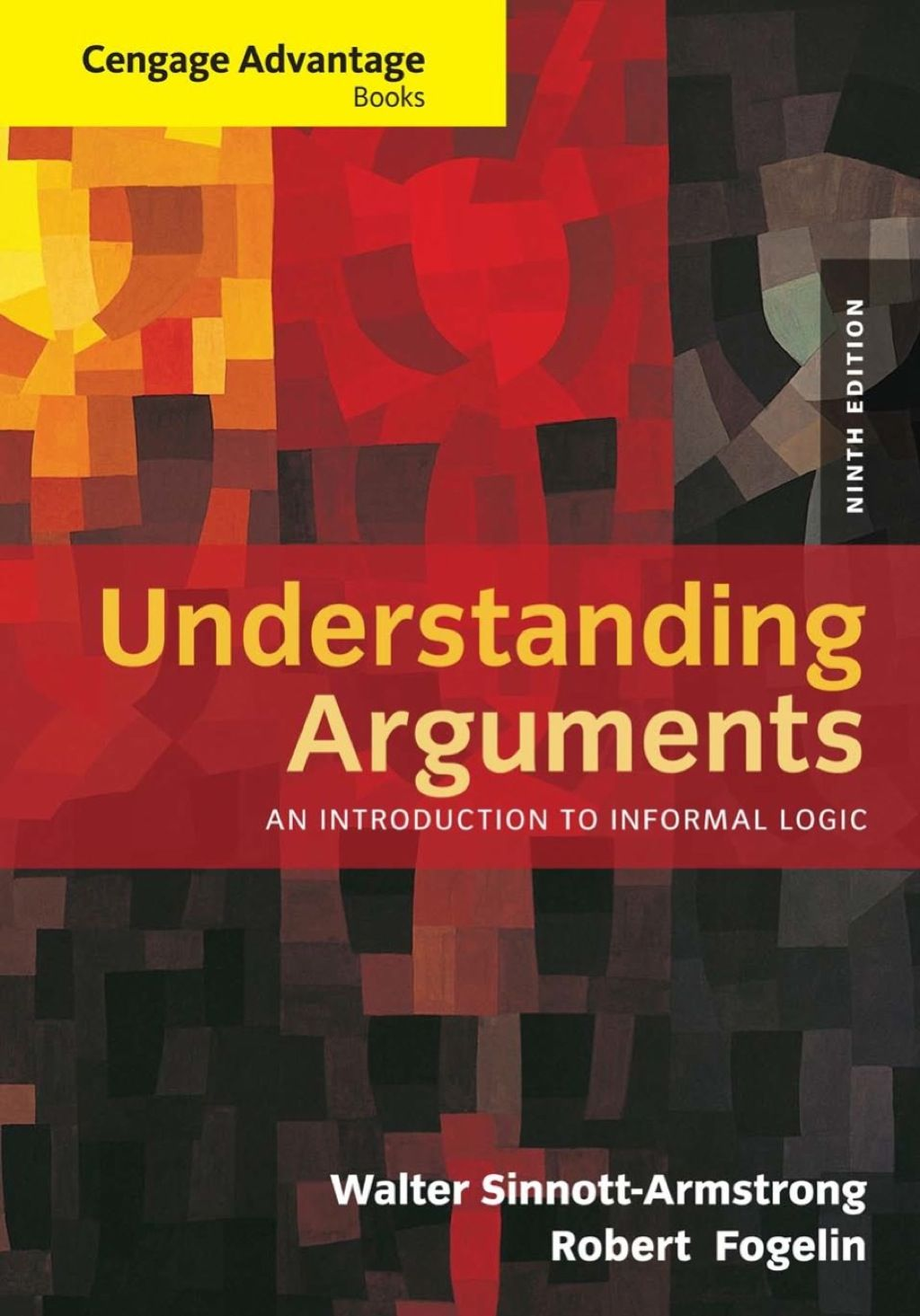 Cengage Advantage Books Understanding Arguments An Introduction