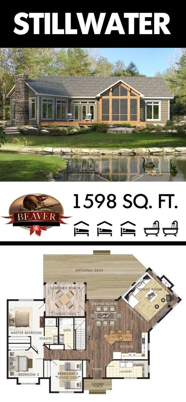 The Stillwater Is A Spacious Cottage Design Suitable For Year Round Living All Of The Essentials Are I Lake House Plans Beaver Homes And Cottages House Plans