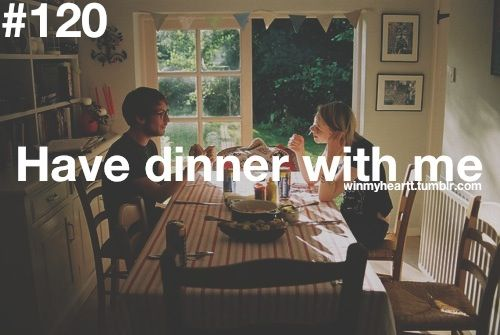 win my heart #120 - Have dinner with me