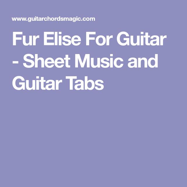 Fur Elise For Guitar - Sheet Music and Guitar Tabs | Guitar Tab ...