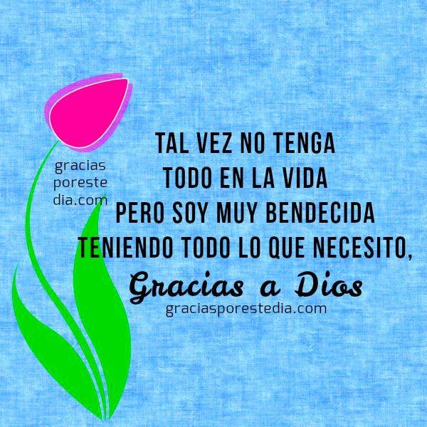 Frases Cristianas De Gracias Gracias A Dios Por Este D 237 A