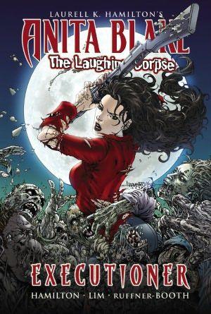 Anita Blake, Vampire Hunter: The Laughing Corpse, Book 3: Executioner