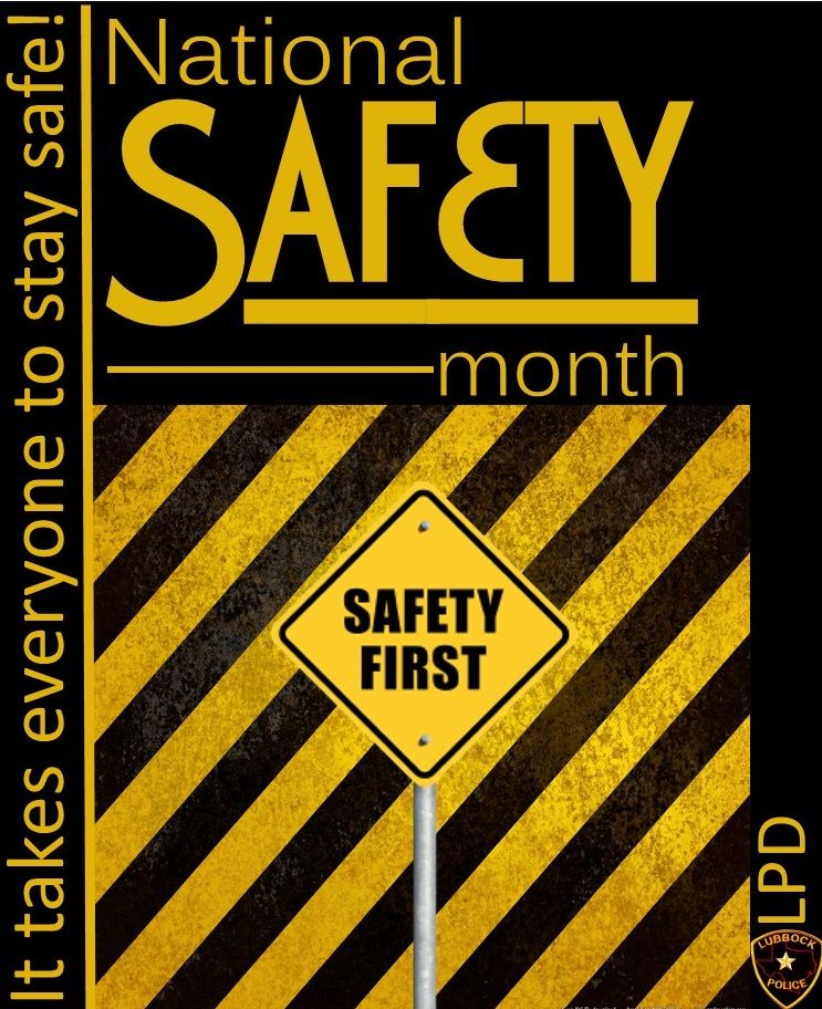 June is National Safety Month, it takes everyone to stay