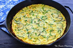 The Foodie Physician: Dining with the Doc: Summer Zucchini and Corn Frittata