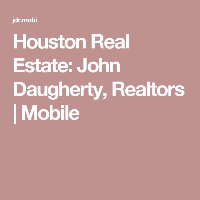 Houston Real Estate: John Daugherty, Realtors