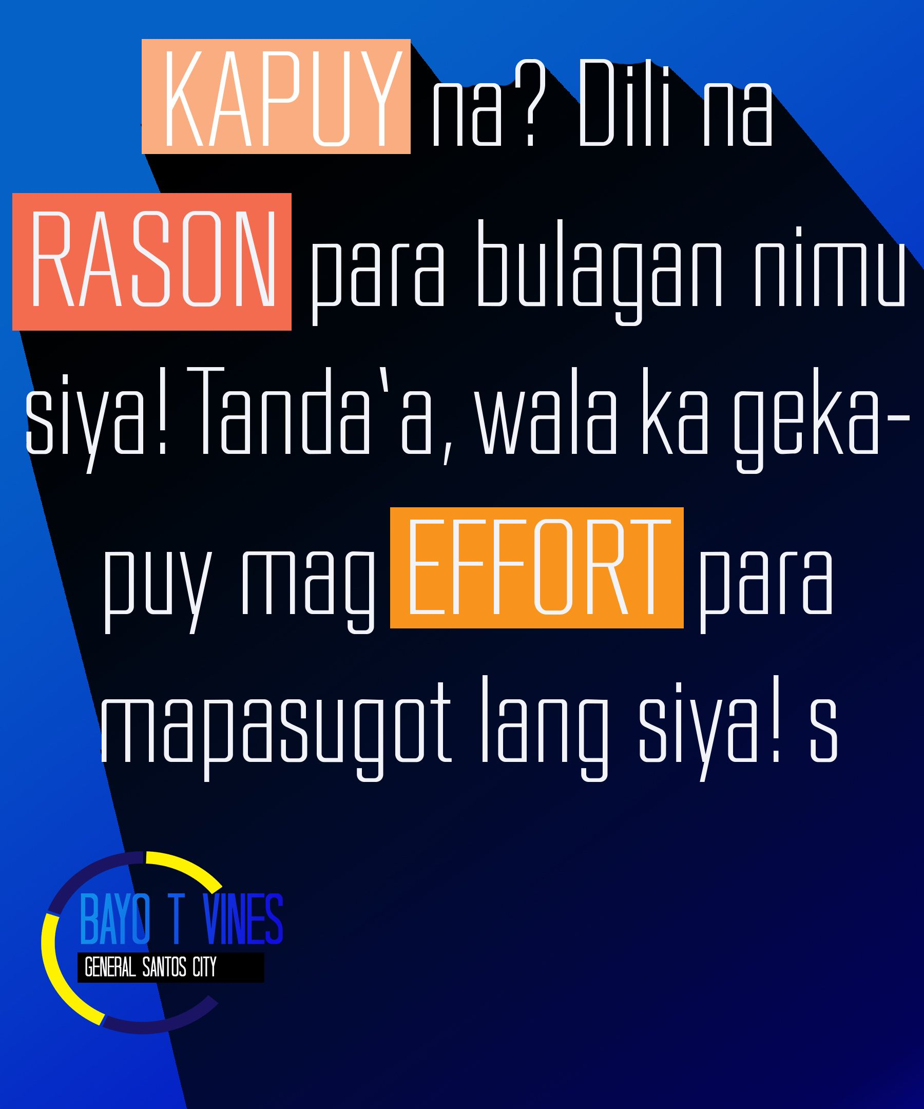 Bisaya Quotes By Bayo T Vines Bisaya Quotes Quotes Funny Quotes