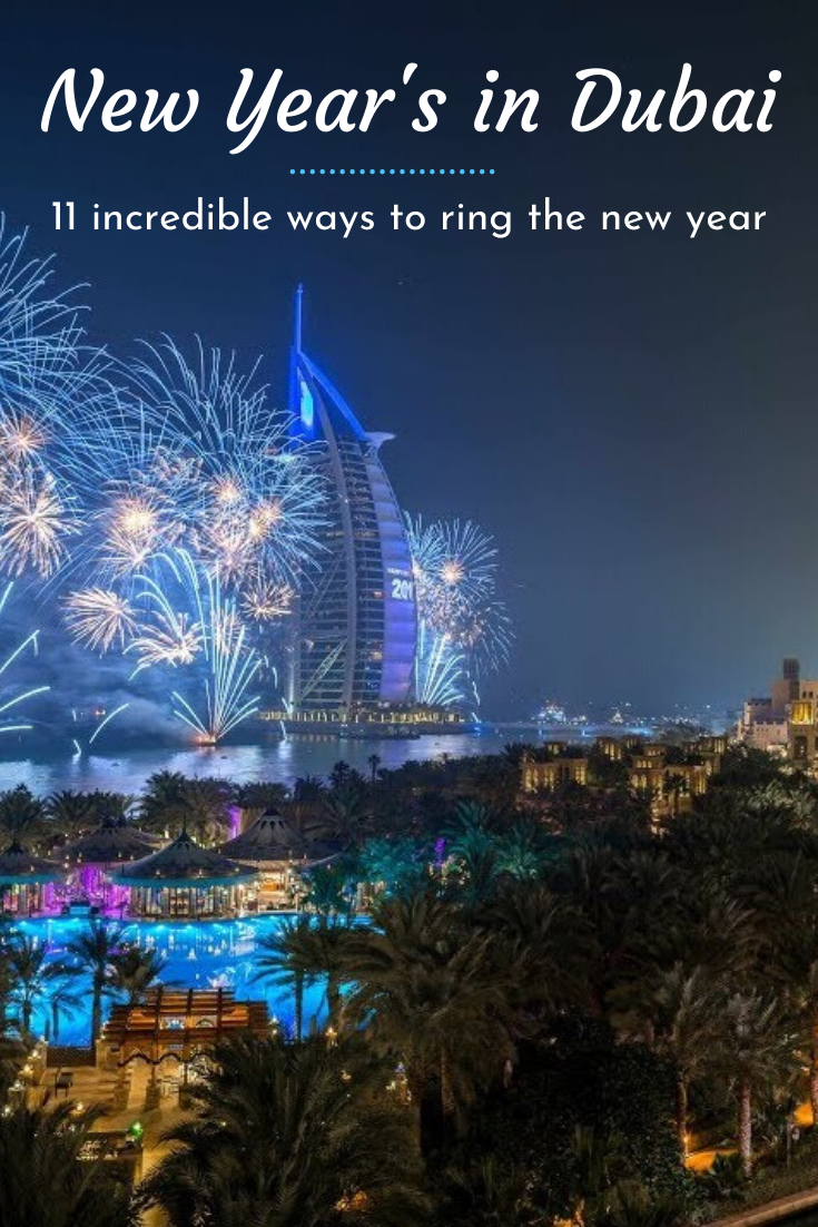 11 Incredible Ways To Celebrate New Years Eve In Dubai