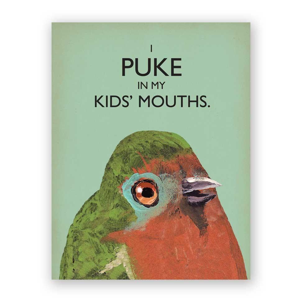 Bird puke mothers day card weird birds bird funny birds