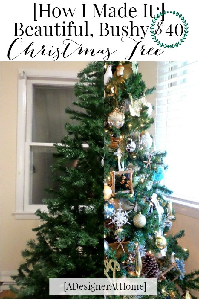 How I Made My 40 Cheap Christmas Tree Look Thicker Bushier And