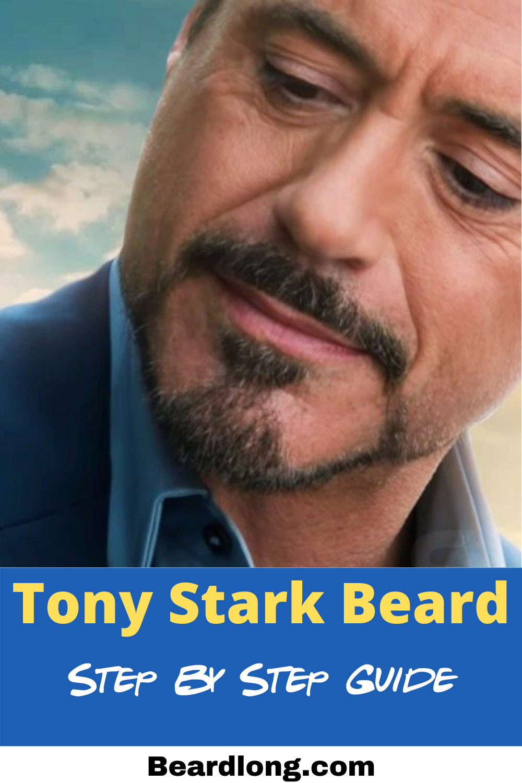 Tony Stark Beard Step By Step Guide In 2021