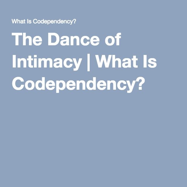 The Dance Of Intimacy College Life Blah Pinterest