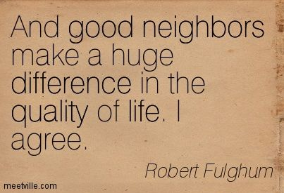 Quotes About Neighbors Google Search Neighbor Quotes Home Quotes And Sayings Image Quotes