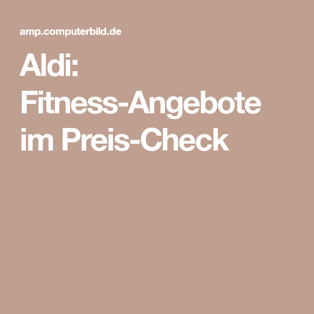 Aldi-Fitness: Current offers in the Preischeck - Aldi: Fitness offers in the price ... -  Aldi-Fitne...