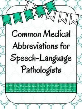 Common Medical Abbreviations for Speech-Language