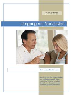 Der narzisstische Vater | Narzisstisch, Narzisst