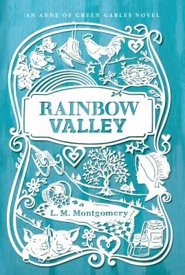 Cover Image For Rainbow Valley Anne Of Green Gables Anne Of