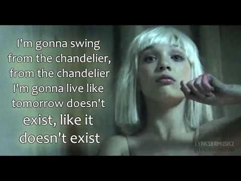 Sia Chandelier Lyrics Video Hd Youtube Chandelier Lyrics Christina Perri Lyrics Big Songs