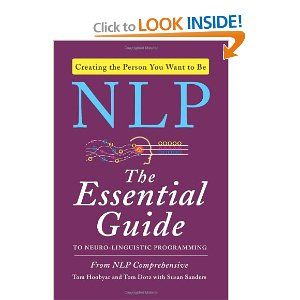 NLP: The Essential Guide to Neuro-Linguistic Programming ...