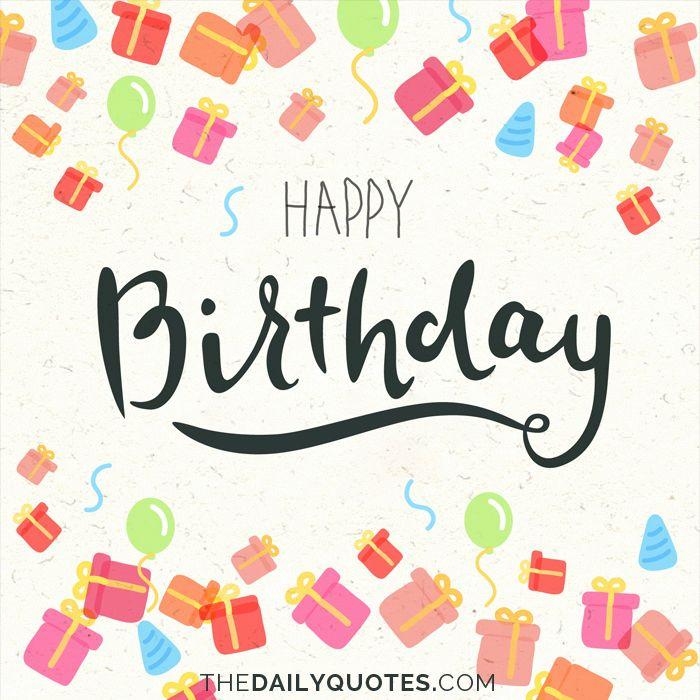 Happy Birthday Images Quotes: Happy Birthday. Thedailyquotes.com