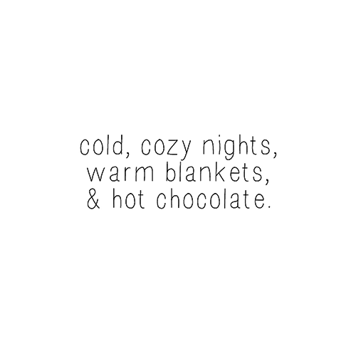 Hold Onto This Lullaby Winter Quotes Words Cozy Nights