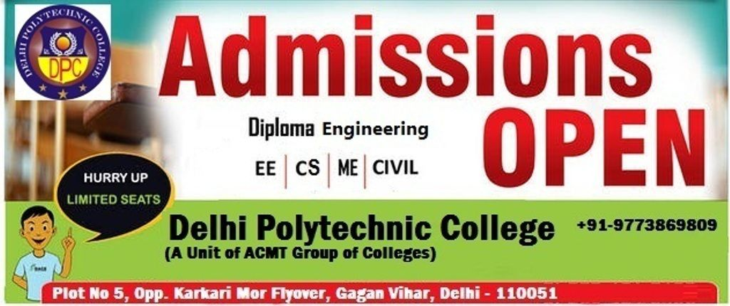 Delhi Polytechnic College Is One Of The Best Colleges For Engineering Diploma Cour Diploma In Fashion Designing Diploma In Engineering Nursery Teacher Training