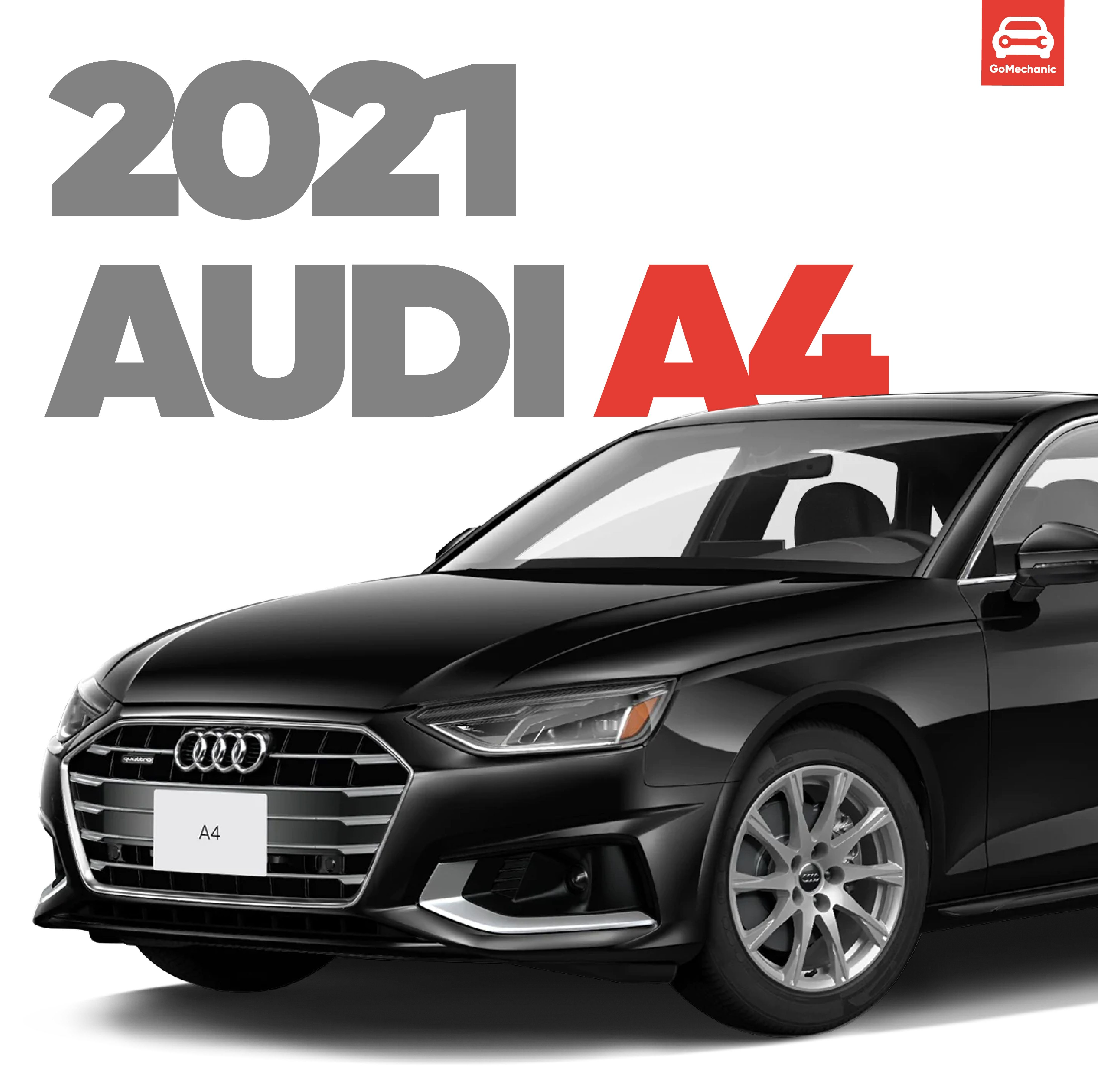 2021 Audi A4 Launched At 42 34 Lakhs Also Gets A New Engine In 2021 Audi A4 Audi New Engine