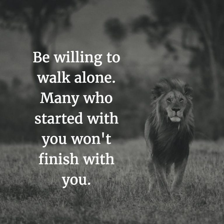 Be Willing To Walk Alone[Image] : GetMotivated | Quotes and