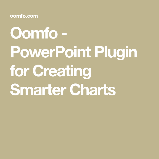 Oomfo powerpoint plugin for creating smarter charts powerpoint oomfo powerpoint plugin for creating smarter charts powerpoint pinterest chart create and filing ccuart Image collections