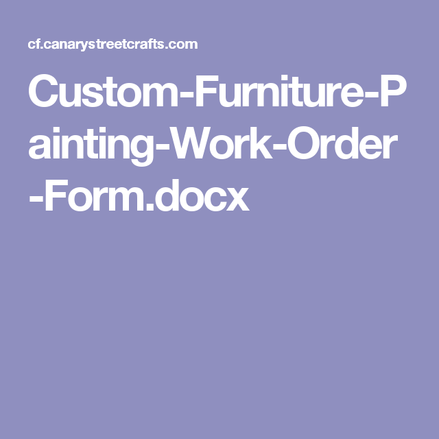 CustomFurniturePaintingWorkOrderFormDocx  Chalk Paint Ideas