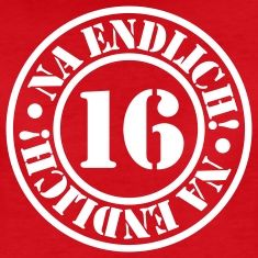 Suchbegriff Geburtstag Zahl 16 T Shirts Spreadshirt