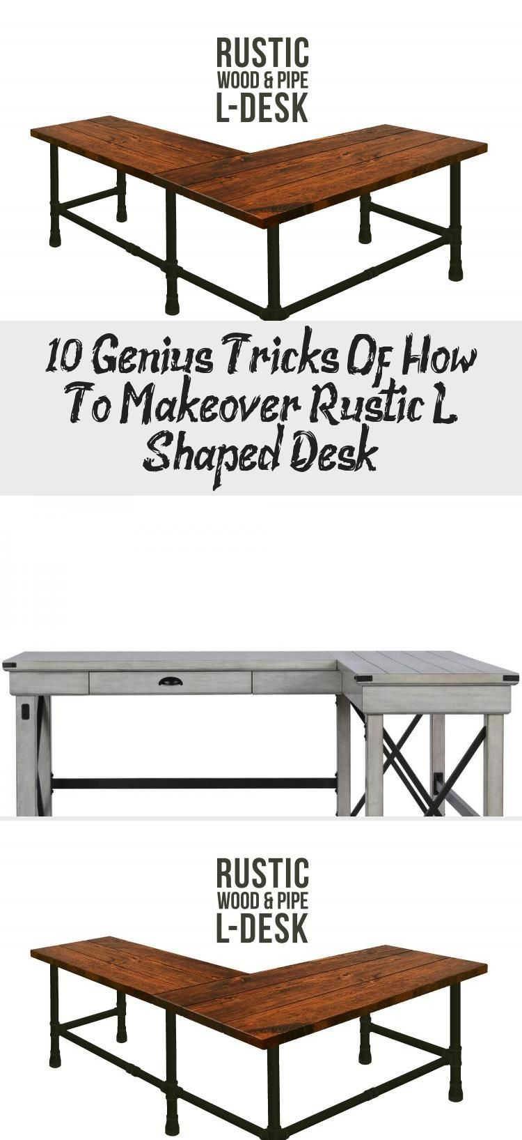 10 Genius Tricks Of How To Makeover Rustic L Shaped Desk