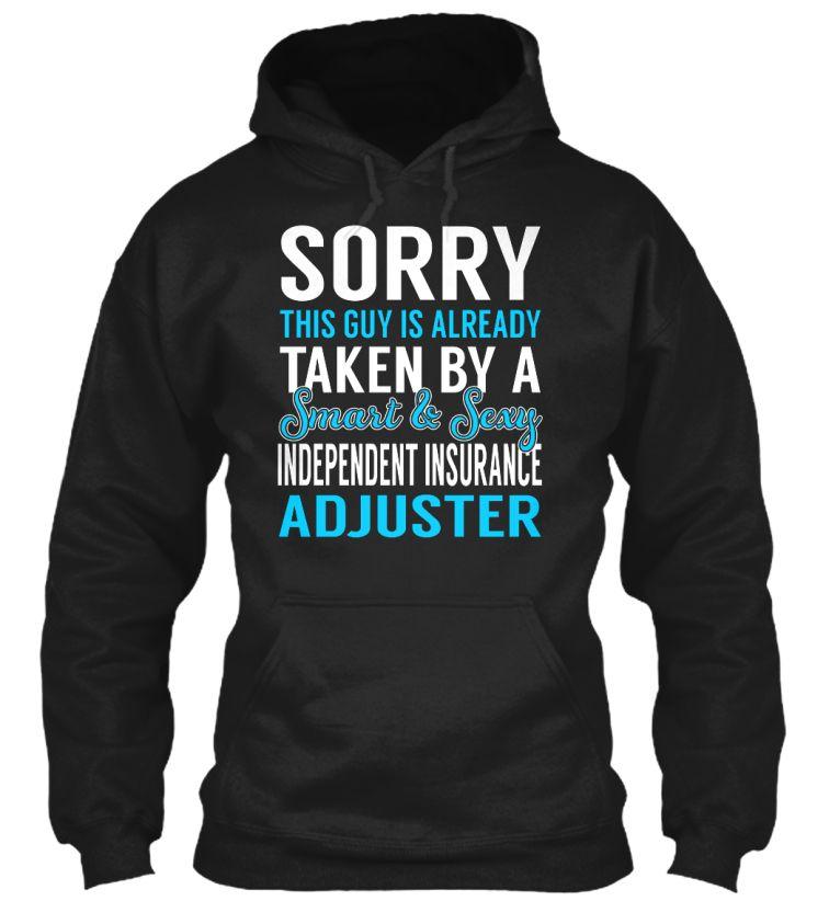 Independent Insurance Adjuster Sweatshirts Shirts Intelligent