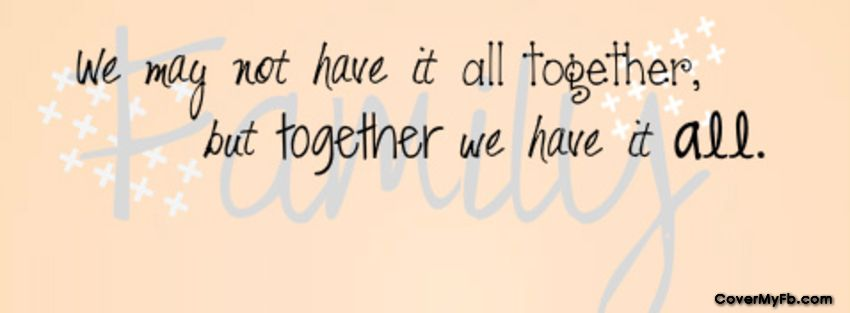 Family Quote Facebook Cover Photos Quotes Facebook Cover Quotes Cover Photo Quotes