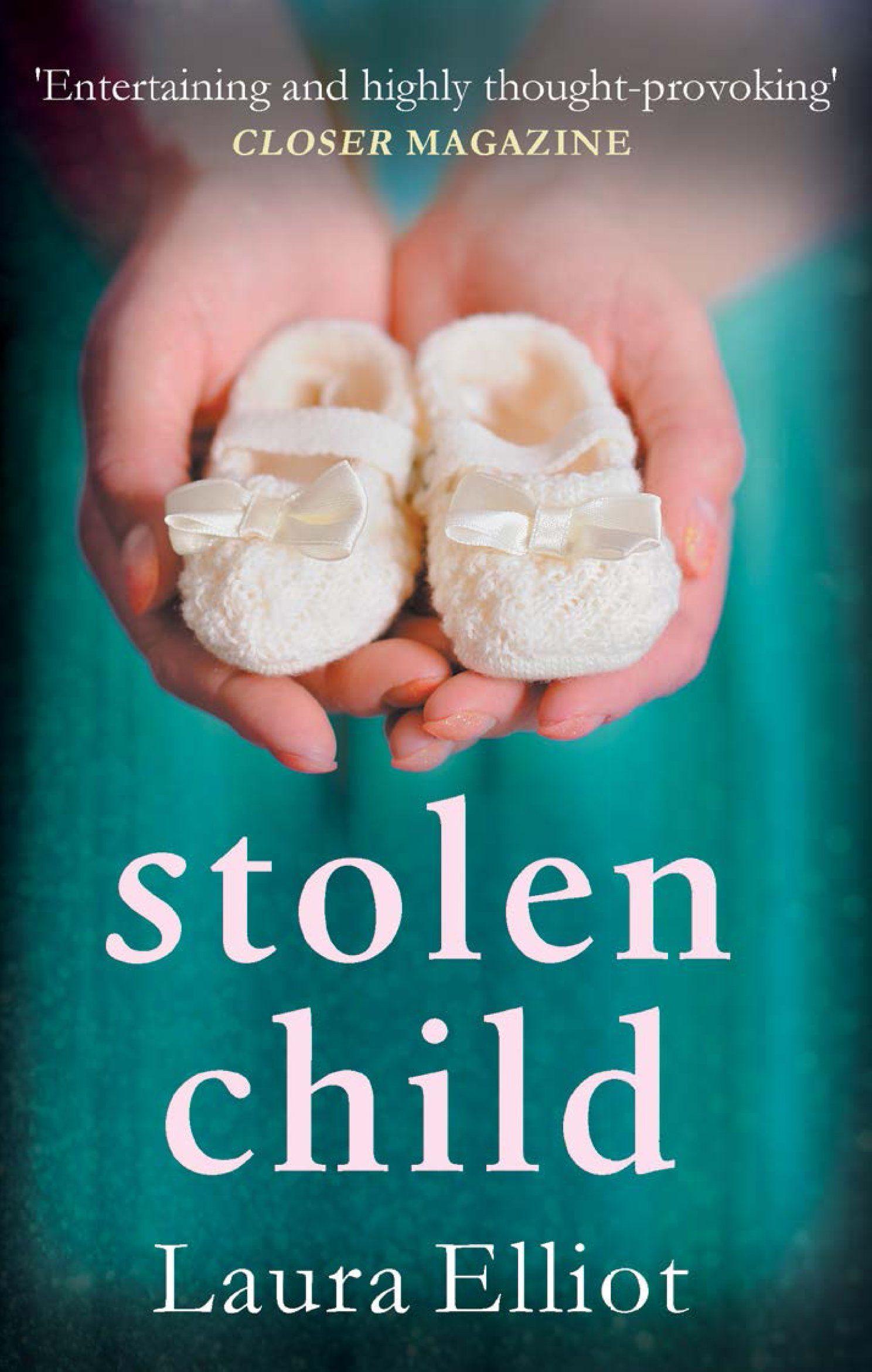 Stolen Child A Novel Of Psychological Drama And Suspense