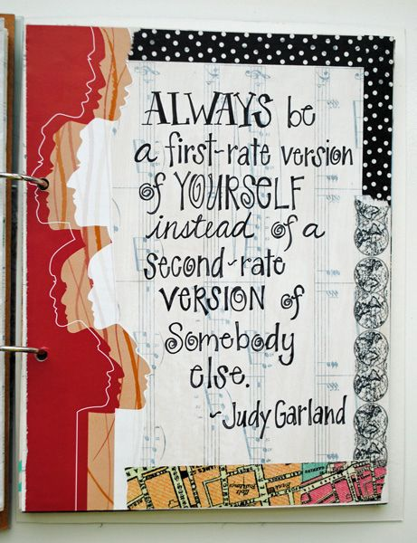 First Rate Version Of You By Marynbtol Via Flickr Judy Garland Quotes Art Journal Inspiration Art Journal
