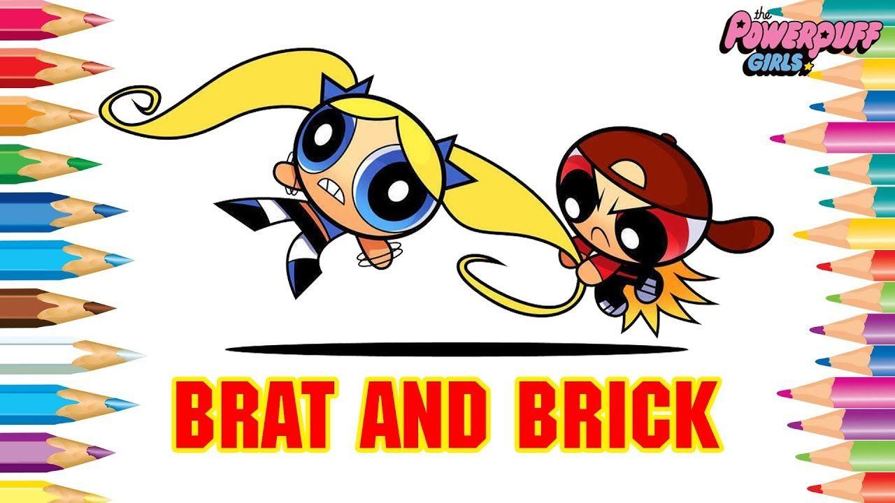 Powerpuff Girls Coloring Book Pages | Brat powerpuff girls and Brick ...