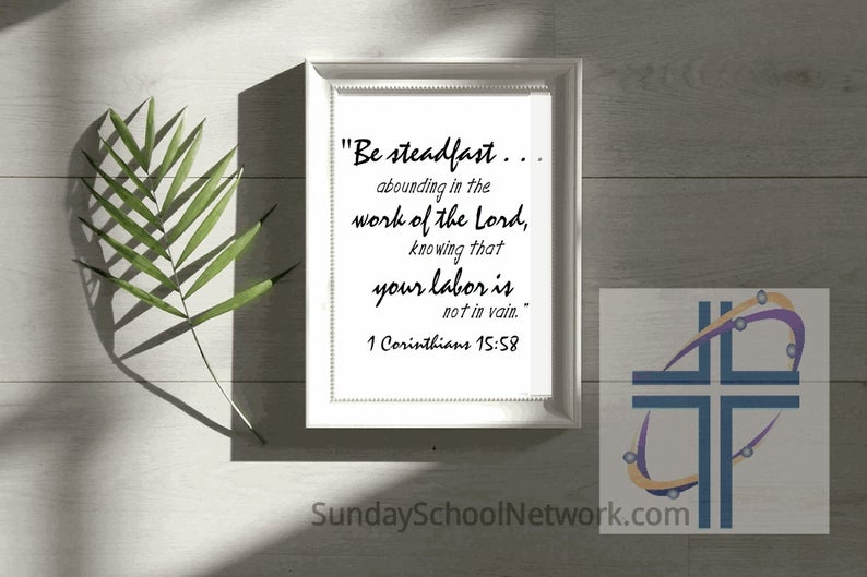 Scripture Print Be Steadfast in the Lord Christian Home | Etsy