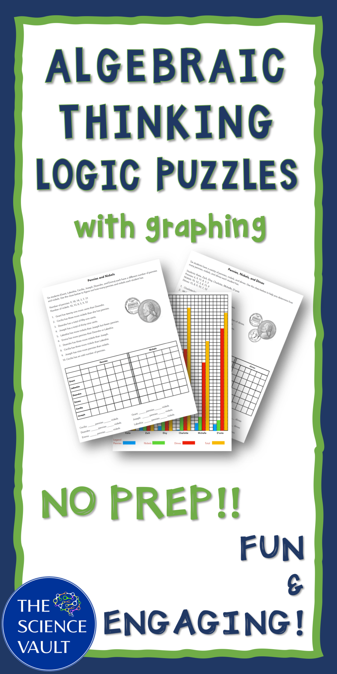 Algebraic Thinking Logic Puzzles Plus Graphing For