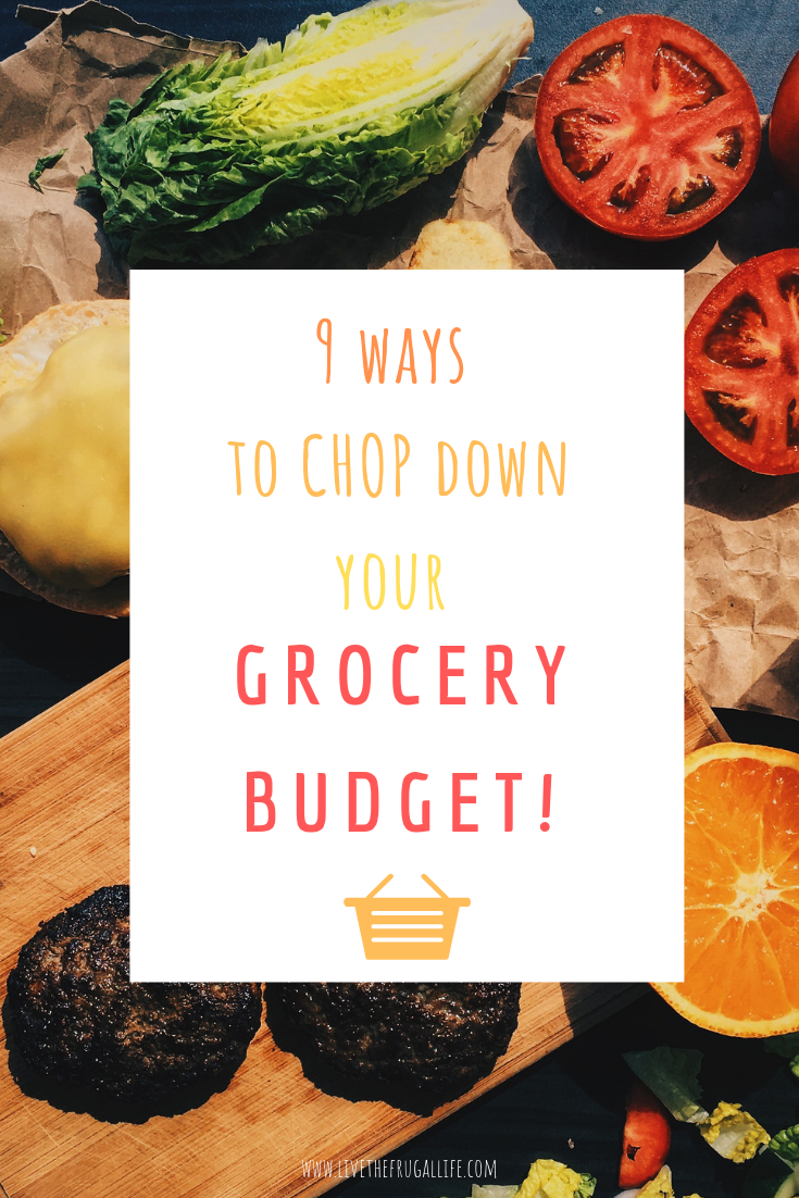 9 Ways to CHOP Down Your Grocery Budget | Financial Tips