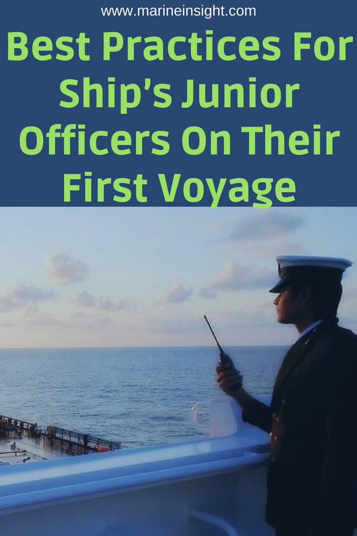 Best Practices For Ship S Junior Officers On Their First Voyage Liveaboard Sailboat Voyage Merchant Navy