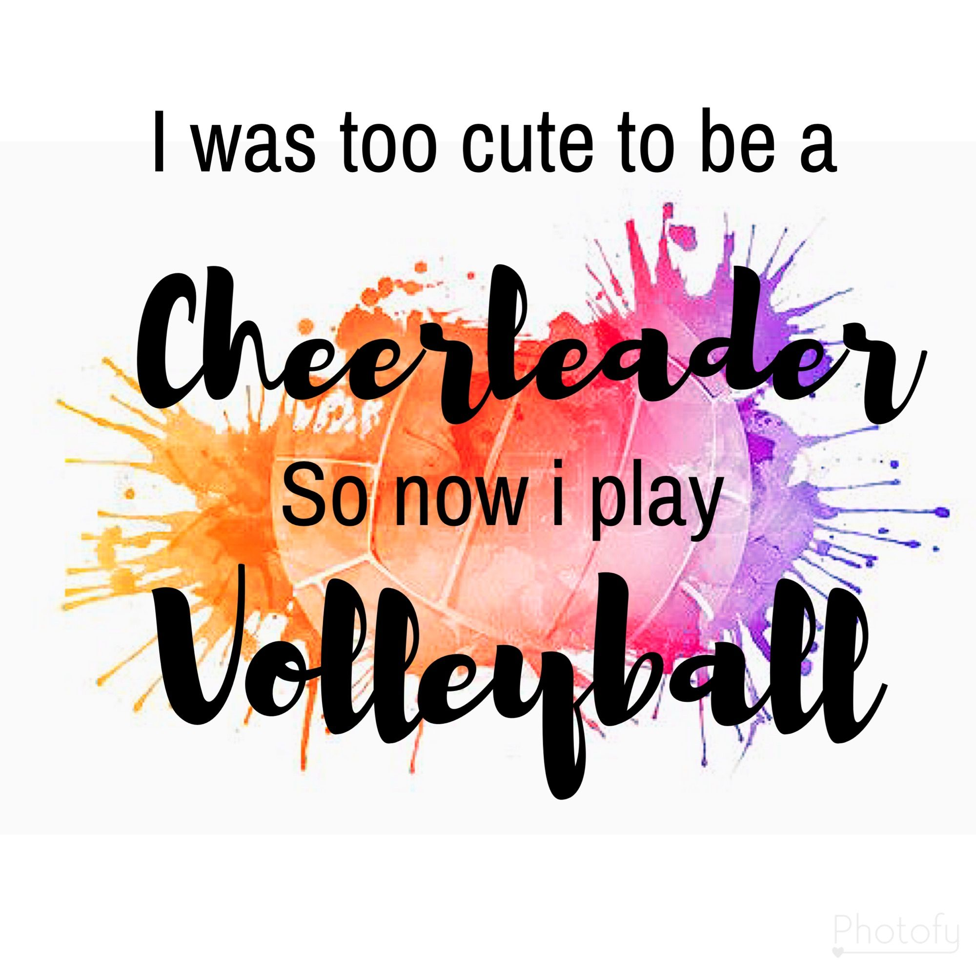Ya Like Totally Volleyball For Life Volleyball Quotes Volleyball Inspiration